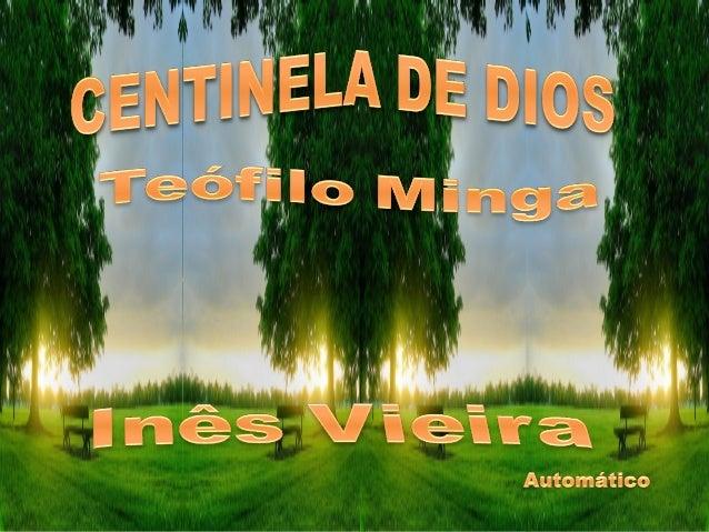 Centinela de Dios,que escuchas la Palabra que teha modelado,Atento a la voz del infinito,Hecho eco en tu alma orante¡Soñan...