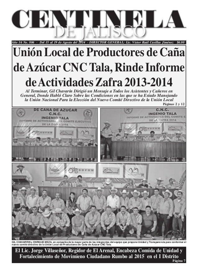 Año 16 No. 806 . Del 15 al 19 de Agosto del 2014 . DIRECTOR GENERAL: Lic. Víctor Raúl Casillas Jiménez $6.00 Páginas 2 y 1...