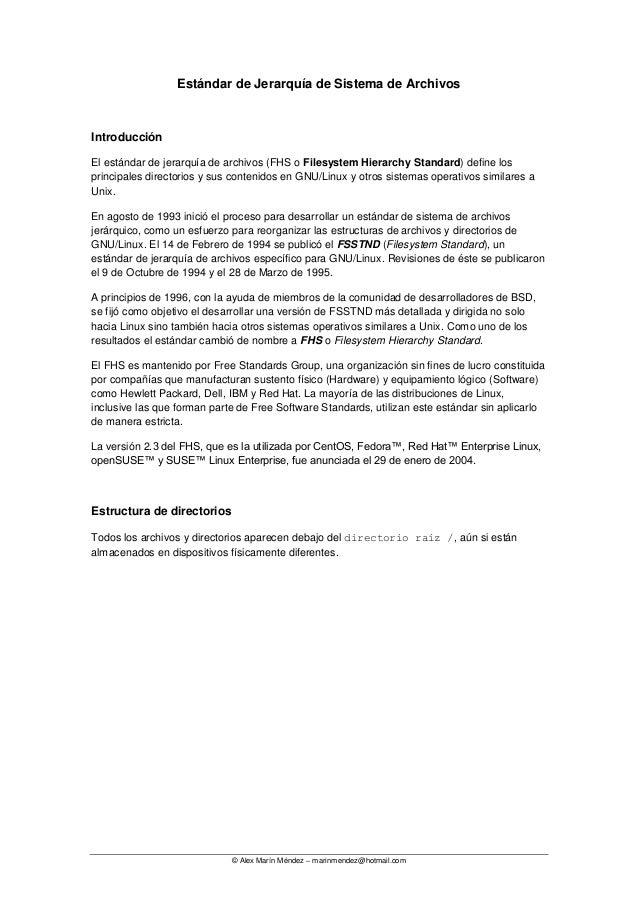 © Alex Marín Méndez – marinmendez@hotmail.com Estándar de Jerarquía de Sistema de Archivos Introducción El estándar de jer...