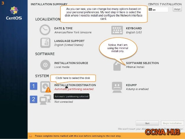 INSTALLATION SUMMARY CENTOS 7 INSTALLATION  As you can see,  you can change too many options based on I E us Help!  your p...