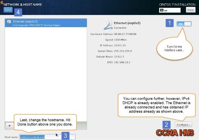 NETWORK & HOST NAME CENTOS 7 INSTALLATION  Done 4 Ethernet (enpO53) A I mm Corporatnn PRO/1000 MT Desktop Adapter : ;l Eth...