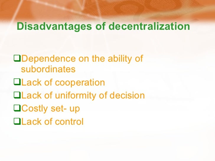 merits and demerits of decentralization