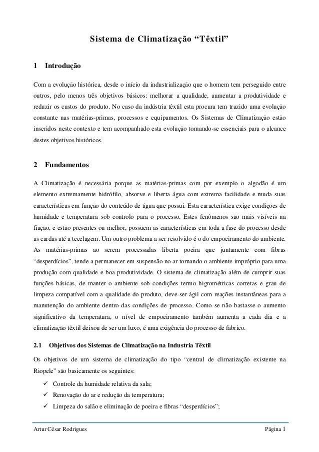 """Artur César Rodrigues Página 1 Sistema de Climatização """"Têxtil"""" 1 Introdução Com a evolução histórica, desde o início da i..."""