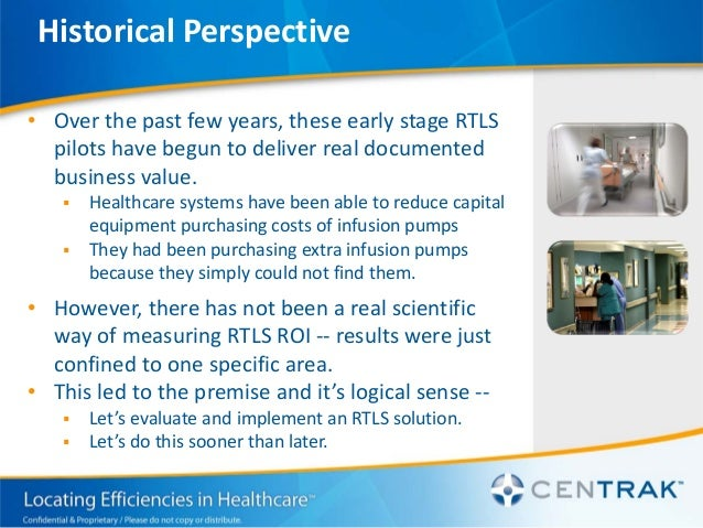 Infusion Systems Perspective : The current reality of rtls in healthcare centrak