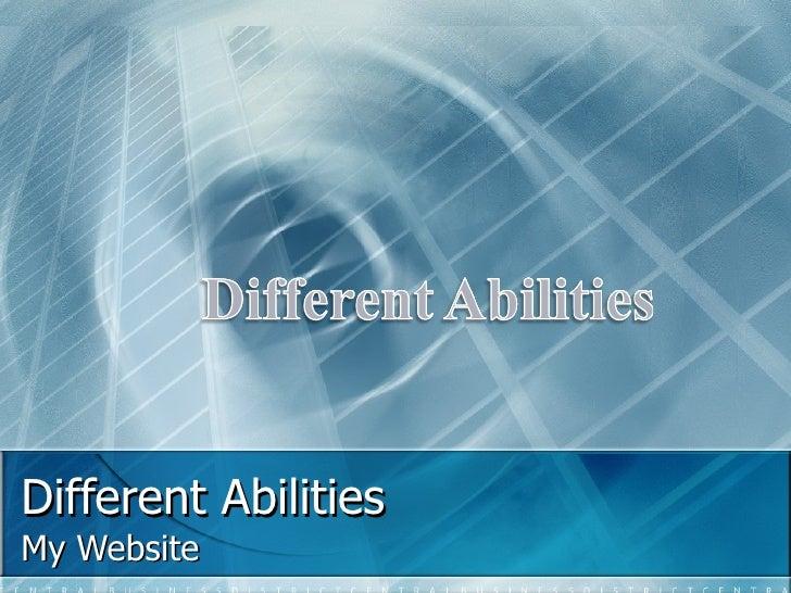 Different Abilities My Website