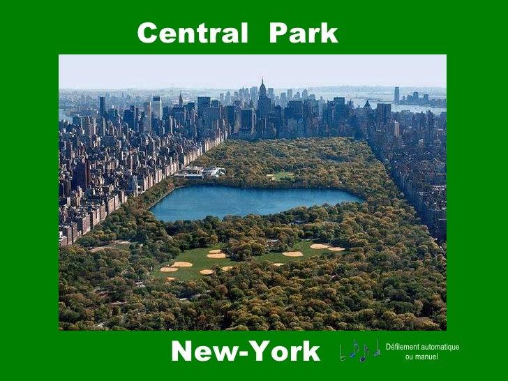 Central  Park   New-York Défilement automatique ou manuel
