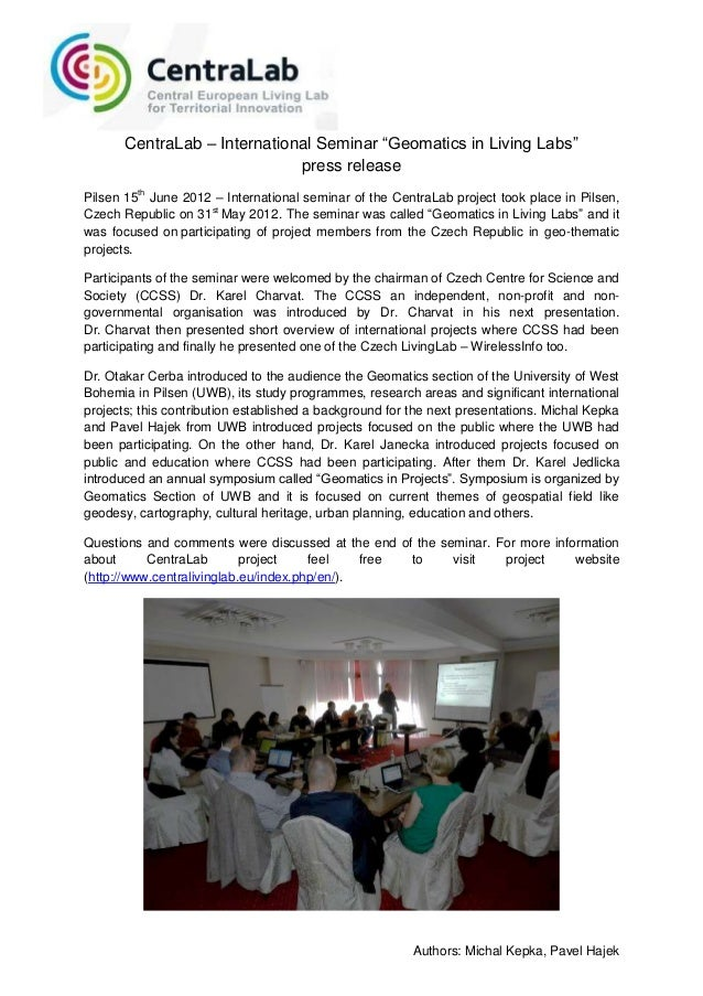"CentraLab – International Seminar ""Geomatics in Living Labs""                              press releasePilsen 15th June 20..."