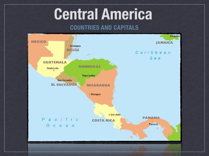 Central America  COUNTRIES AND CAPITALS