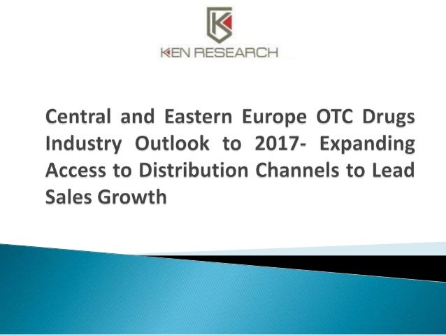 """The report titled """"Central and Eastern Europe OTC Drugs Industry Outlook to 2017- Expanding Access to Distribution Channel..."""