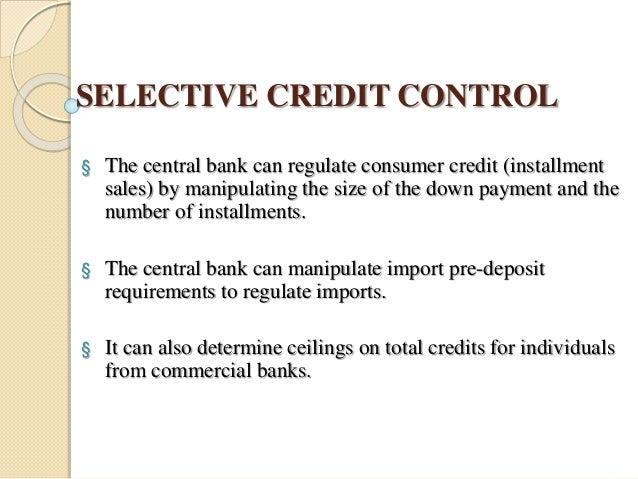 what is selective credit control