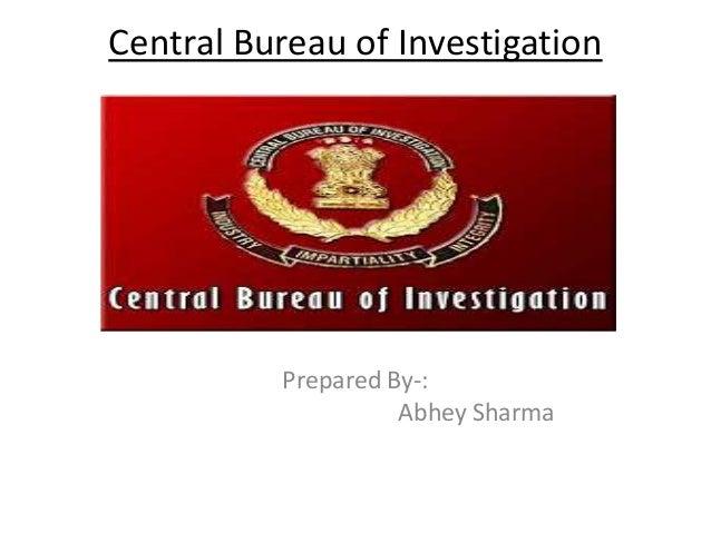 Central Bureau of InvestigationPrepared By-:Abhey Sharma