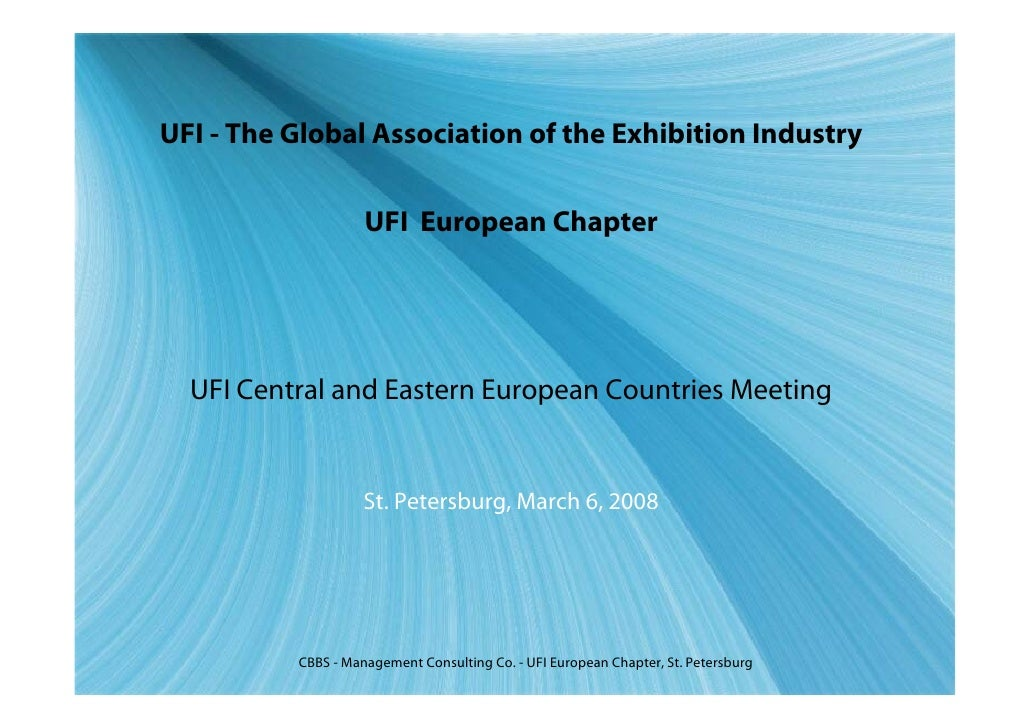 UFI - The Global Association of the Exhibition Industry                       UFI European Chapter       UFI Central and E...