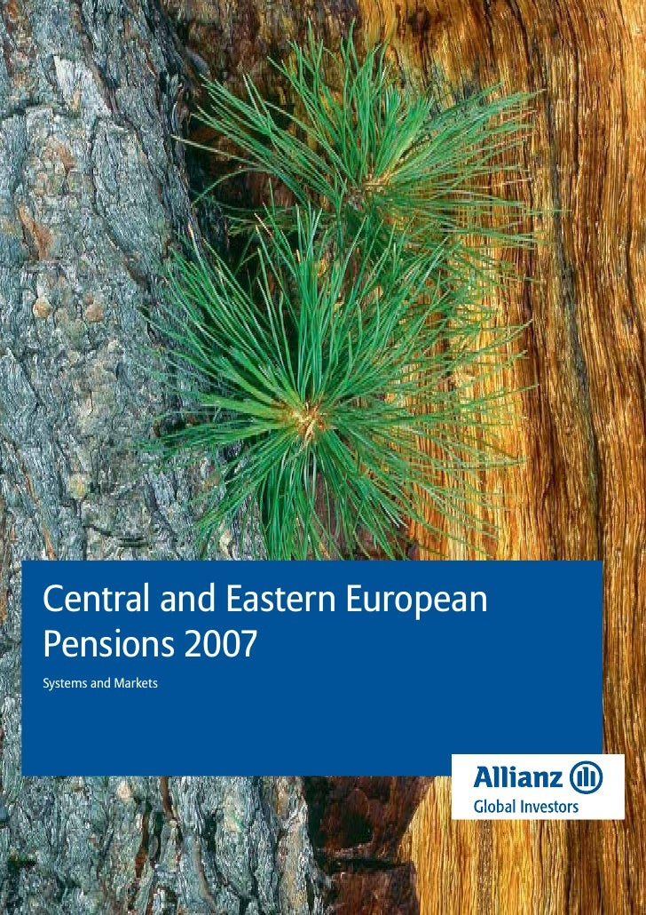 Central and Eastern EuropeanPensions 2007Systems and Markets