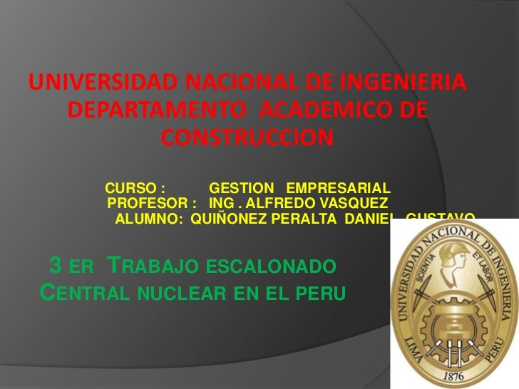 UNIVERSIDAD NACIONAL DE INGENIERIA DEPARTAMENTO  ACADEMICO DE CONSTRUCCION CURSO :           GESTION   EMPRESARIAL PROFESO...