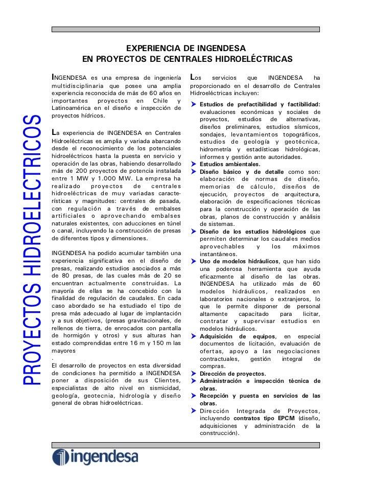 EXPERIENCIA DE INGENDESA           EN PROYECTOS DE CENTRALES HIDROELÉCTRICAS  INGENDESA                                   ...