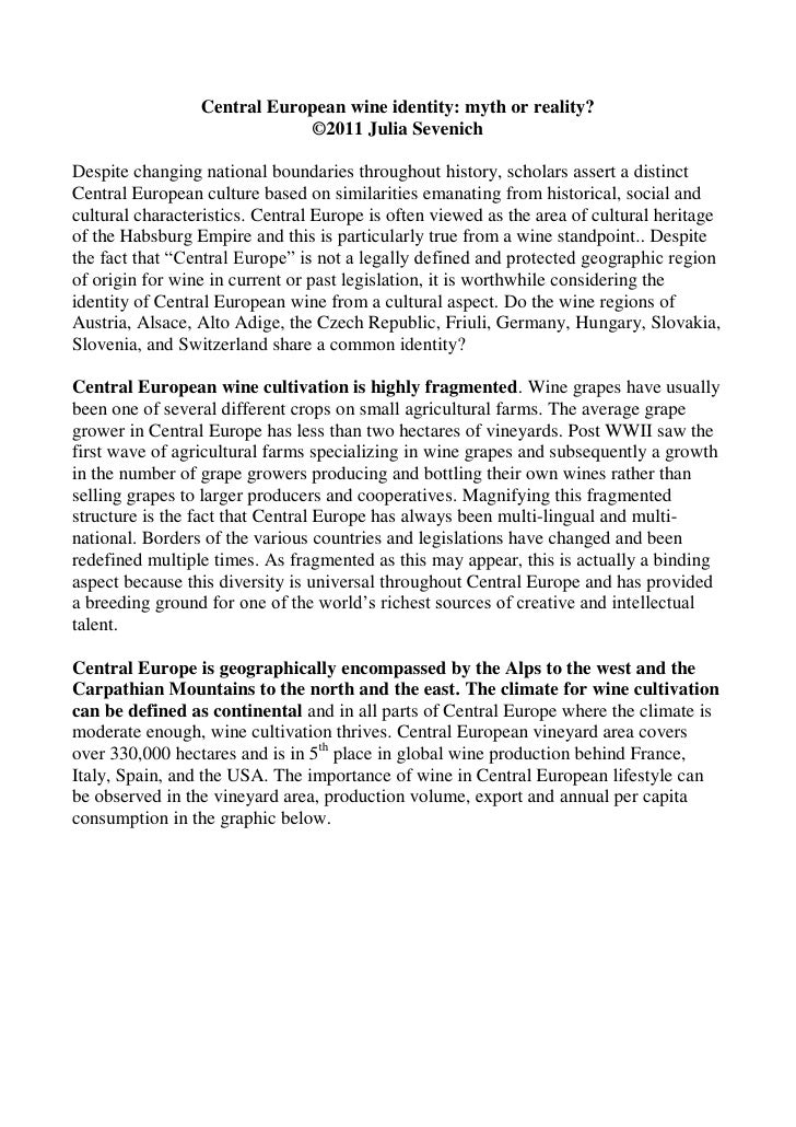 Central European wine identity: myth or reality?                             ©2011 Julia SevenichDespite changing national...