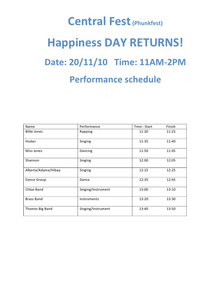 Central Fest (Phunkfest)Happiness DAY RETURNS!Date: 20/11/10   Time: 11AM-2PMPerformance schedule<br />NamePerformanceTime...