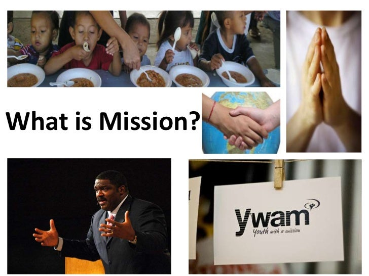 What is Mission?<br />
