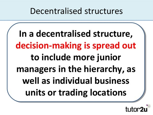 centralised decentralised organization essay example Read this essay on centralized vs decentralized organizational structure come browse our large digital warehouse of free sample essays get the knowledge you need in order to pass your classes and more only at termpaperwarehousecom.