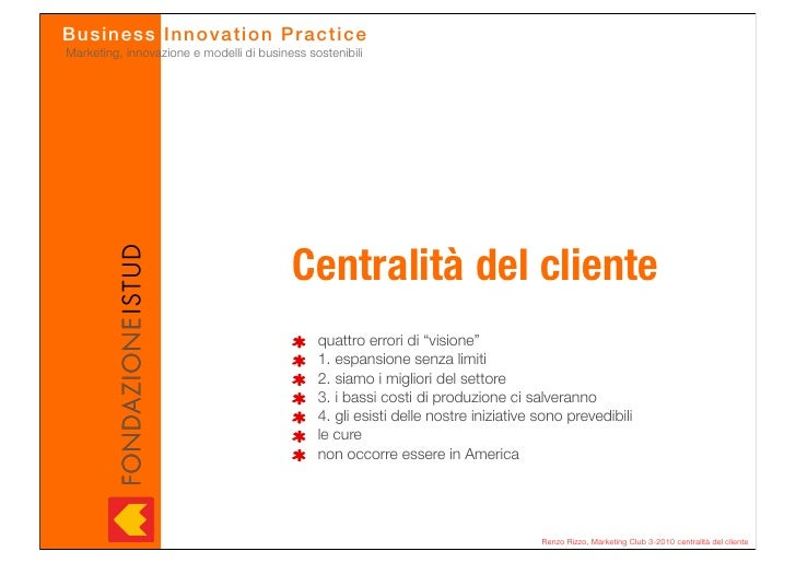 Busines s In n o v a tio n Pr actice Marketing, innovazione e modelli di business sostenibili                             ...
