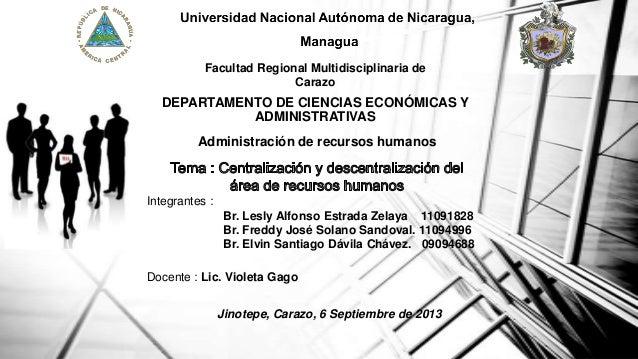 Facultad Regional Multidisciplinaria de Carazo  DEPARTAMENTO DE CIENCIAS ECONÓMICAS Y ADMINISTRATIVAS Administración de re...