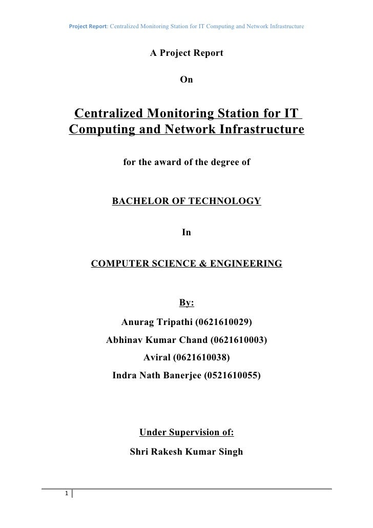 Project Report: Centralized Monitoring Station for IT Computing and Network Infrastructure                                ...