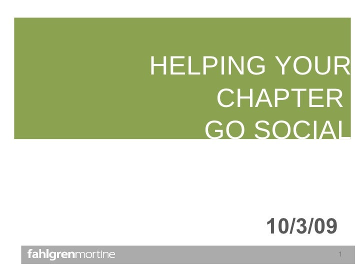 HELPING YOUR CHAPTER  GO SOCIAL 10/3/09
