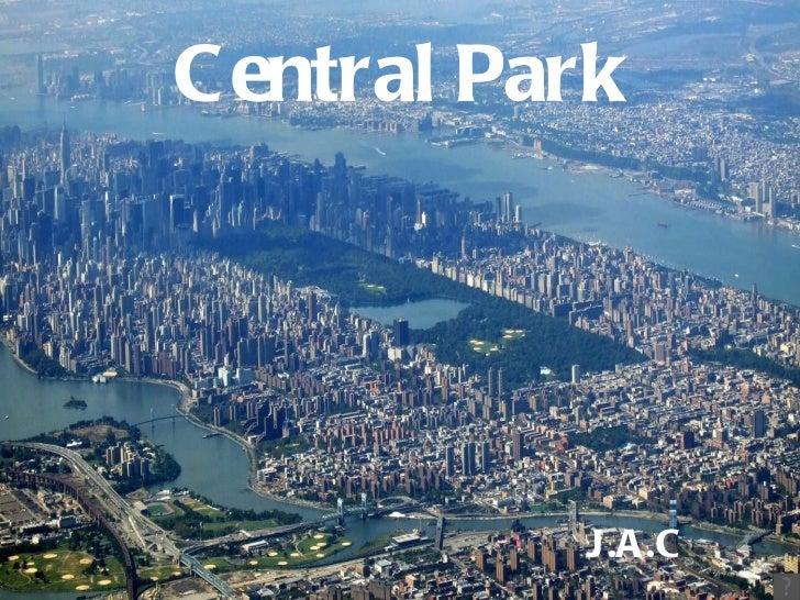 Central   Park J.A.C