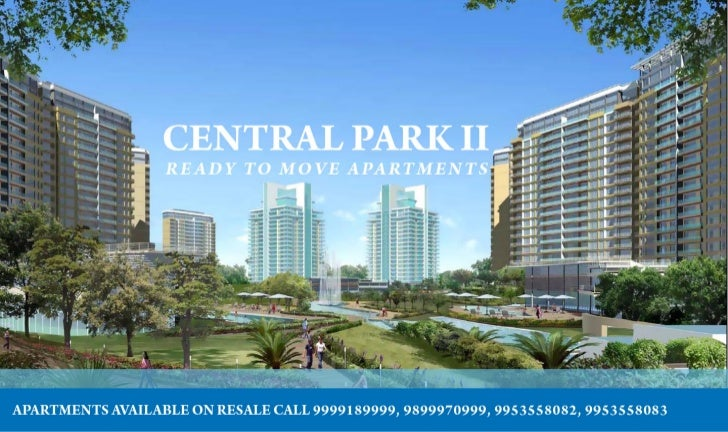 Central Park II Gurgaon   Central Park 2   Ready To Move    9899970999