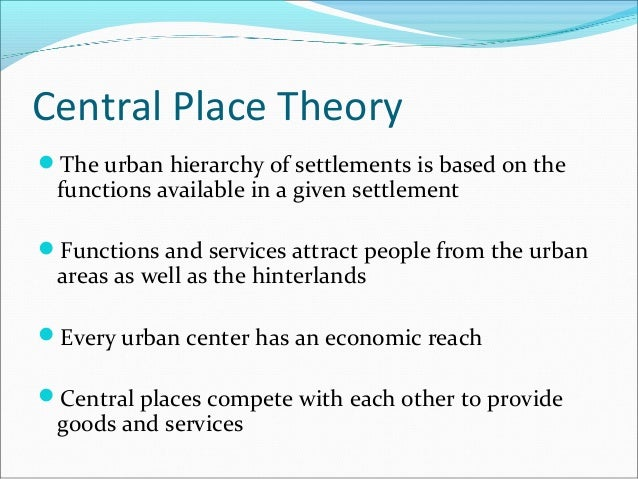 center place theory