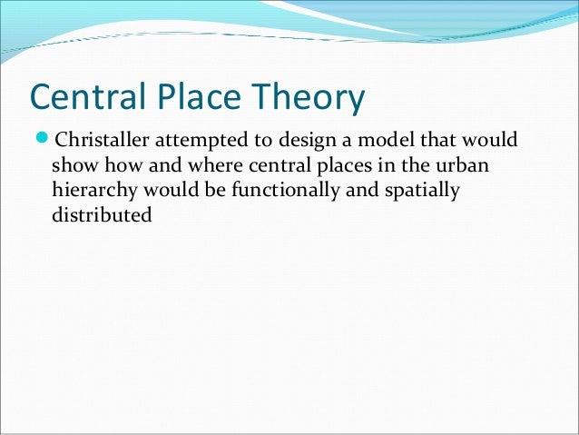 central place theory ppt download