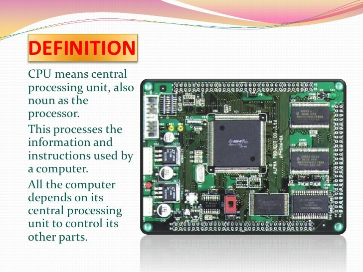 the central processing unit essay Definition description of central processing unit essays: over 180,000 definition description of central processing unit essays, definition description of central.