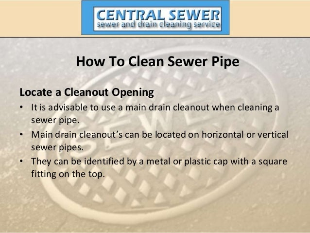 How To Clean Sewer Pipe