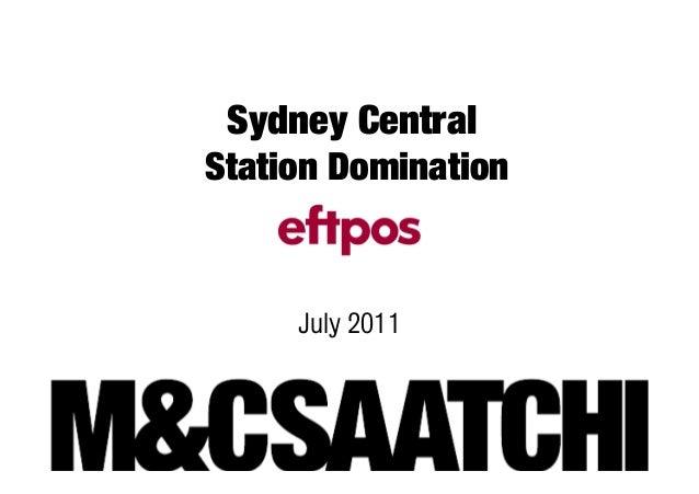 Sydney CentralStation Domination     July 2011