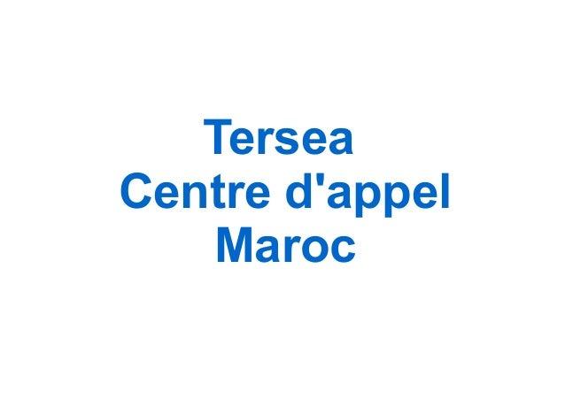 Tersea Centre d'appel Maroc