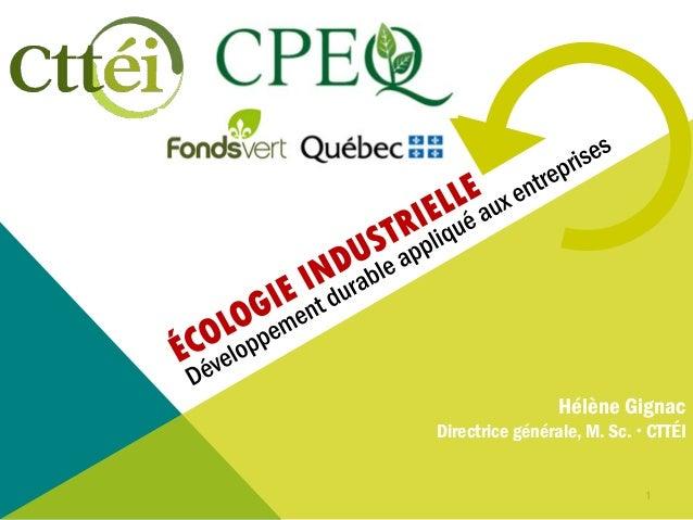 1Cttéi  20121Hélène GignacDirectrice générale, M. Sc.  CTTÉI
