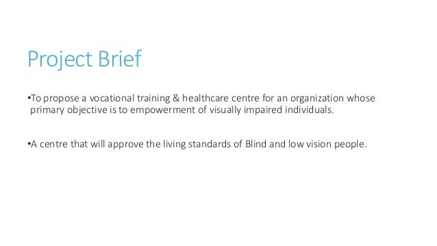 Centre for visually impaired