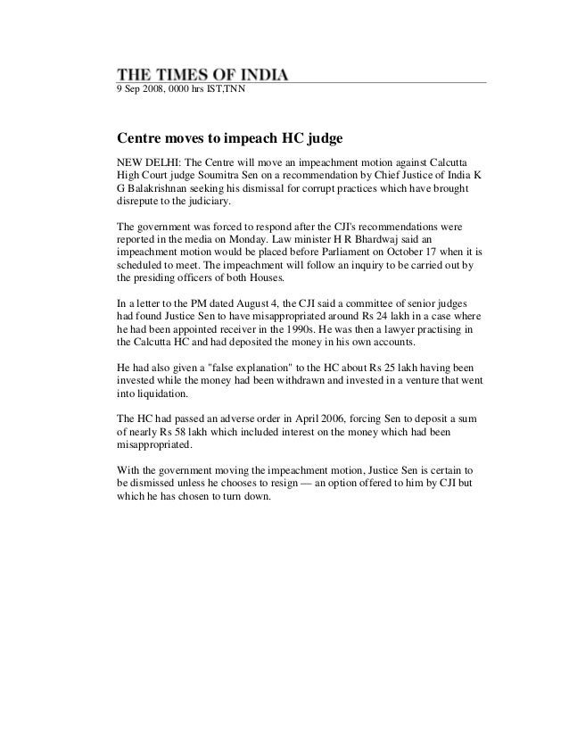 9 Sep 2008, 0000 hrs IST,TNNCentre moves to impeach HC judgeNEW DELHI: The Centre will move an impeachment motion against ...