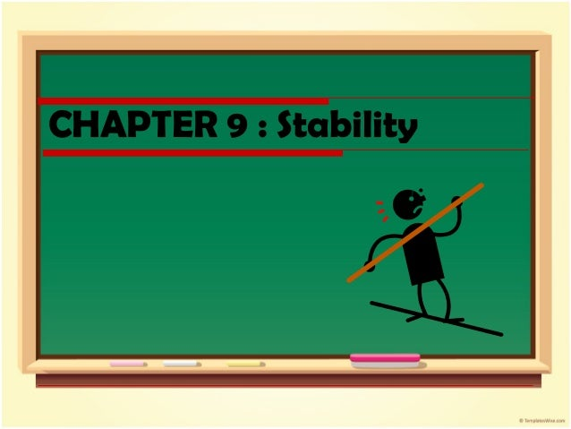 CHAPTER 9 : Stability