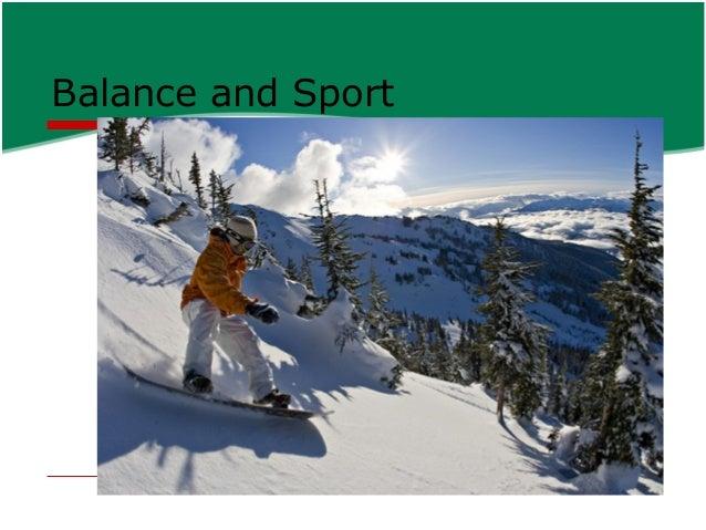Balance and Sport