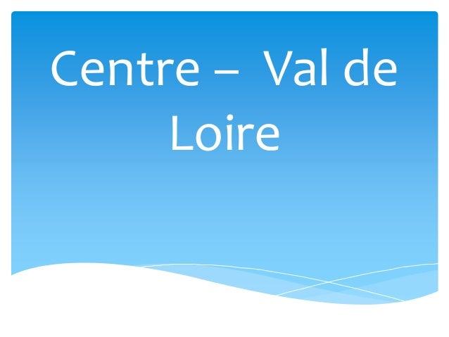 Centre – Val de Loire