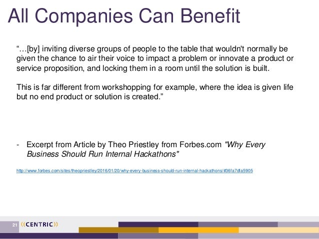 """All Companies Can Benefit 21 """"…[by] inviting diverse groups of people to the table that wouldn't normally be given the cha..."""
