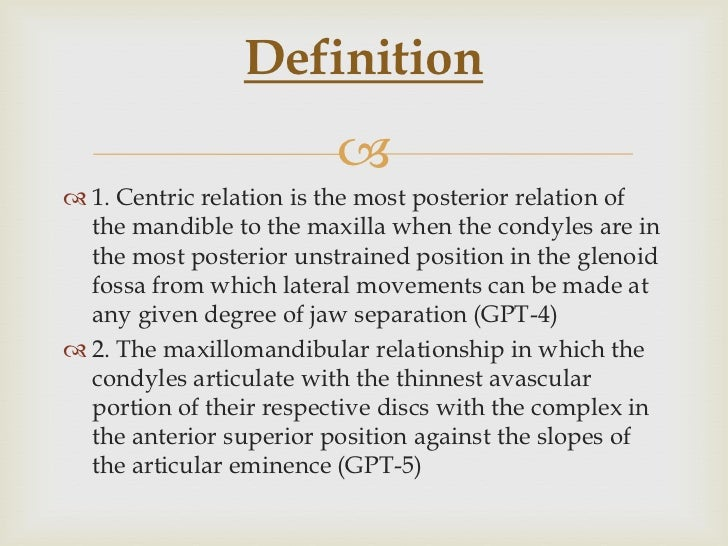 submitted byanto antony 2006 batch 2 definition 1 centric relation