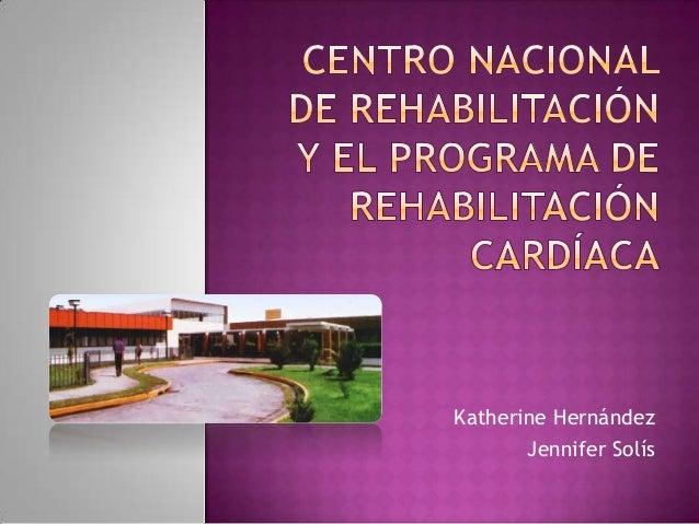 Katherine HernándezJennifer Solís