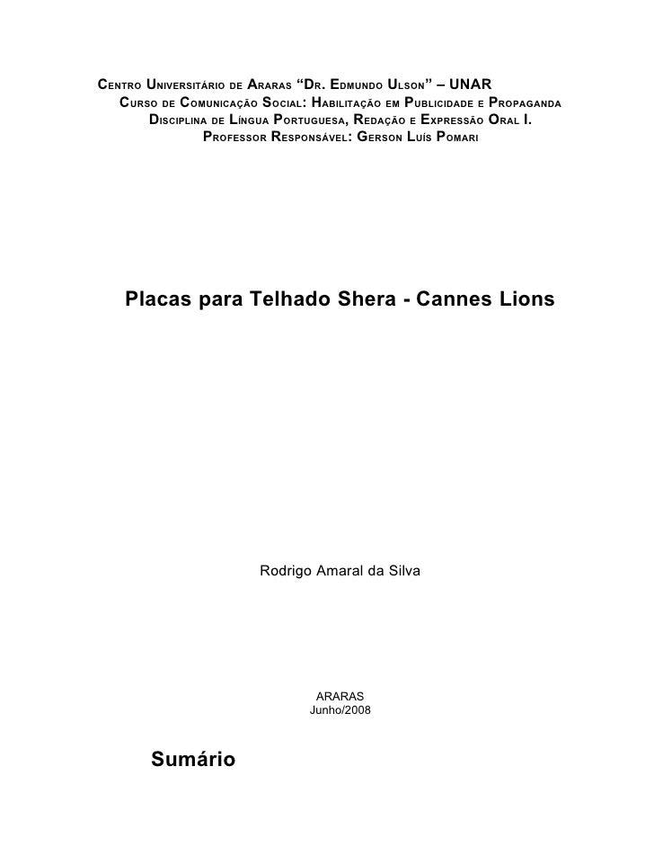 """CENTRO UNIVERSITÁRIO DE ARARAS """"DR. EDMUNDO ULSON"""" – UNAR    CURSO DE COMUNICAÇÃO SOCIAL: HABILITAÇÃO EM PUBLICIDADE E PRO..."""