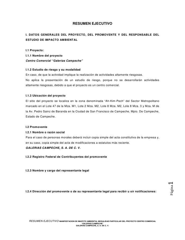 RESUMEN EJECUTIVOI. DATOS GENERALES DEL PROYECTO, DEL PROMOVENTE Y DEL RESPONSABLE DELESTUDIO DE IMPACTO AMBIENTALI.1 Proy...