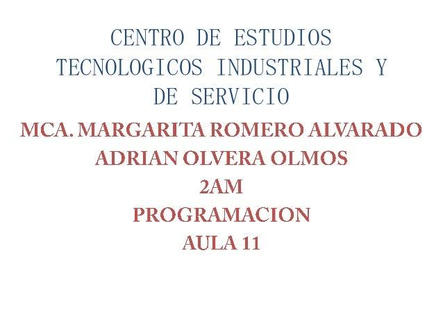 CENTRO DE ESTUDIOS TECNOLOGICOS INDUSTRIALES Y DE SERVICIO