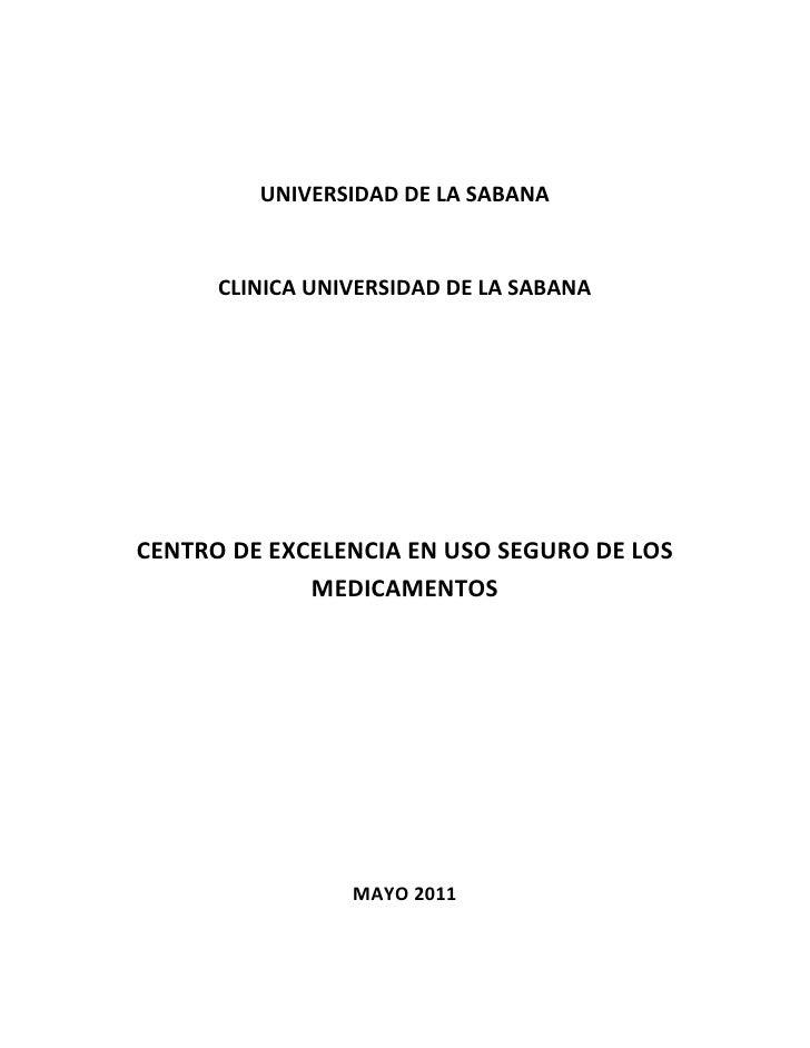 UNIVERSIDAD DE LA SABANA<br />CLINICA UNIVERSIDAD DE LA SABANA<br />CENTRO DE EXCELENCIA EN USO SEGURO DE LOS MEDICAMENTOS...