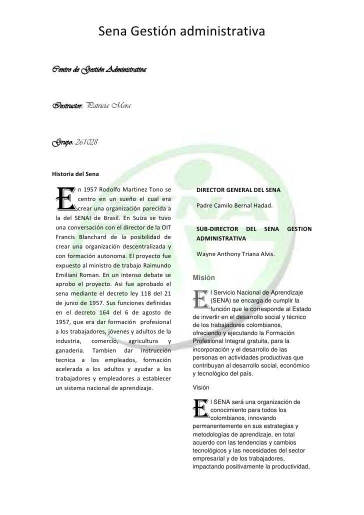Centro de Gestión Administrativa<br />Instructor: Patricia Mora<br />Grupo: 261028<br />Historia del Sena<br />E<br />n 19...