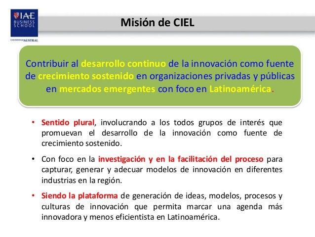 Centro de Innovación y Estrategia para Latinoamérica - CIEL Slide 3